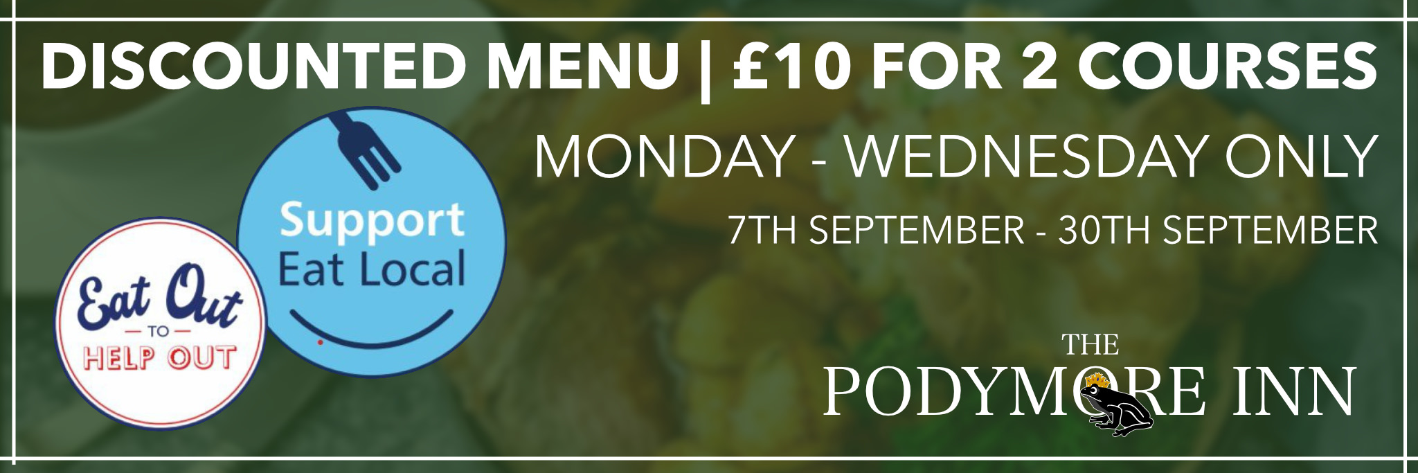 Eat Out to Help Out - Podymore Inn
